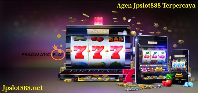 Agen Jpslot888 Terpercaya