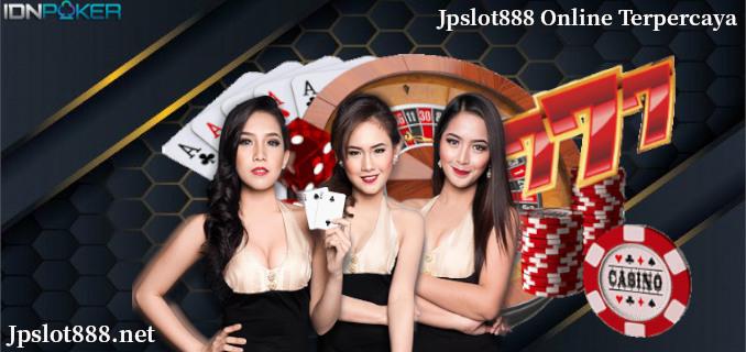 Jpslot888 Online Terpercaya