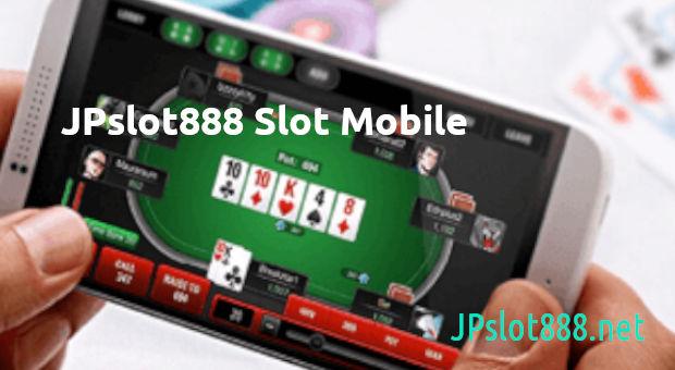 jpslot888 slot mobile
