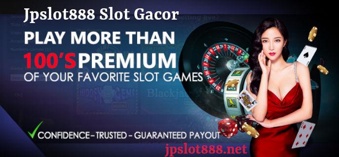 jpslot888 slot gacor